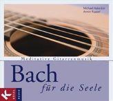 Bach für die Seele, 1 Audio-CD
