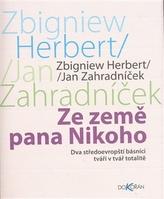 Ze země pana Nikoho, Dva středoevropští básníci tváří v tvář totalitě