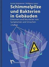 Schimmelpilze und Bakterien in Gebäuden