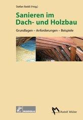 Sanieren im Dach- und Holzbau