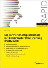 Die Partnerschaftsgesellschaft mit beschränkter Berufshaftung (PartG mbB)