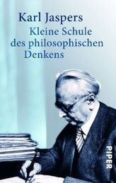 Kleine Schule des philosophischen Denkens