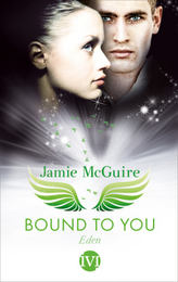 Bound to You - Eden, deutsche Ausgabe