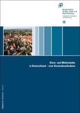 Klein- und Mittelstädte in Deutschland - eine Bestandsaufnahme