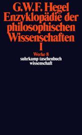 Enzyklopädie der philosophischen Wissenschaften im Grundrisse (1830). Tl.1