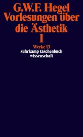 Vorlesungen über die Ästhetik. Tl.1