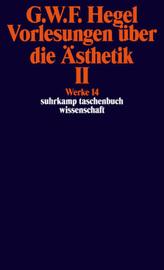 Vorlesungen über die Ästhetik. Tl.2
