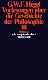 Vorlesungen über die Geschichte der Philosophie. Tl.3