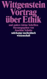 Vortrag über Ethik und andere kleine Schriften