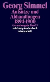 Aufsätze und Abhandlungen 1894-1900