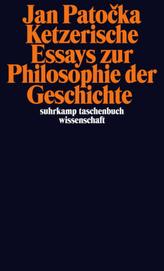 Ketzerische Essays zur Philosophie der Geschichte
