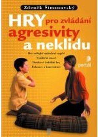 Hry pro zvládání agresivity a neklidu