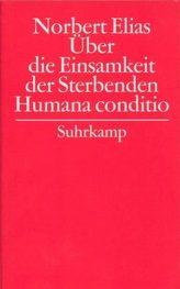 Über die Einsamkeit der Sterbenden. Humana conditio