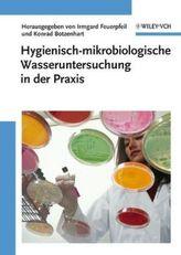 Hygienisch-mikrobiologische Wasseruntersuchung in der Praxis