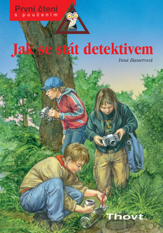 Jak se stát detektivem