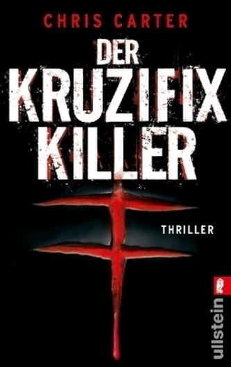 Der Kruzifix-Killer - Chris Carter