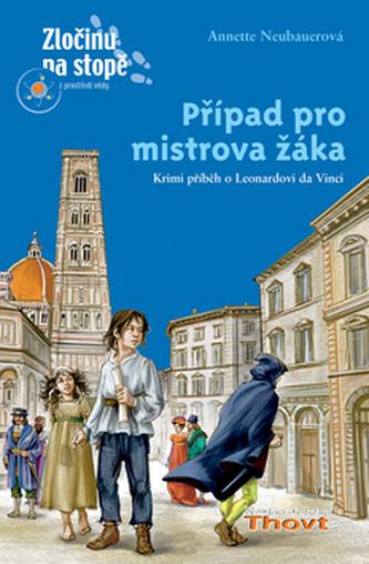 Případ pro mistrova žáka - Annette Neubauerová; Silvia Christophová
