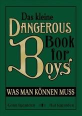 Das kleine Dangerous Book for Boys. Was man können muss