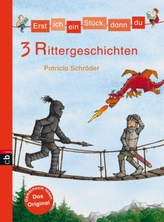 3 Rittergeschichten