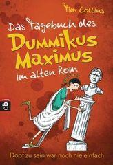 Das Tagebuch des Dummikus Maximus im alten Rom - Doof zu sein war noch nie einfach -