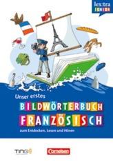 Unser erstes Bildwörterbuch Französisch zum Entdecken, Lesen und Hören