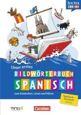 Unser erstes Bildwörterbuch Spanisch zum Entdecken, Lesen und Hören