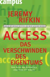 Access, Das Verschwinden des Eigentums