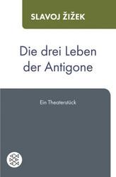Die drei Leben der Antigone