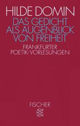 Das Gedicht als Augenblick von Freiheit