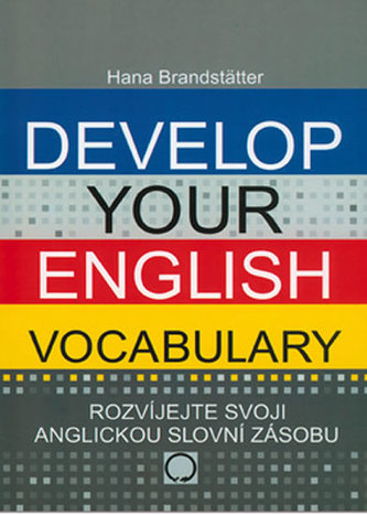 Develop your English Vocabulary - Hana Rebeková
