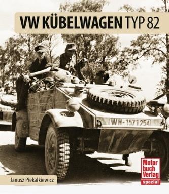 VW Kübelwagen Typ 82 - Janusz Piekalkiewicz