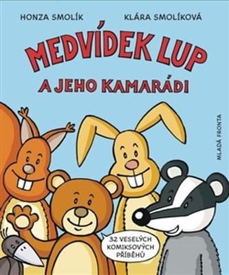 Medvídek Lup a jeho kamarádi - Klára Smolíková