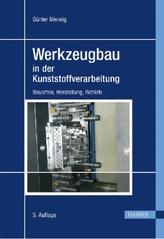 Werkzeugbau in der Kunststoffverarbeitung