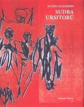 Sudba Ursitorů