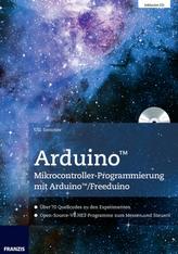 Arduino Mikrocontroller-Programmierung mit Arduino/Freeduino, m. CD-ROM