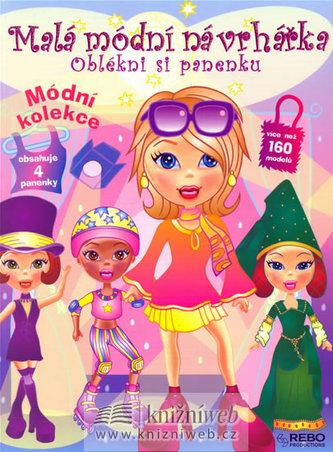 Malá módní návrhářka – Oblékni si panenku - 2. vydání
