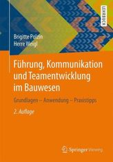 Führung, Kommunikation und Teamentwicklung im Bauwesen
