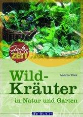 Wildkräuter in Natur und Garten
