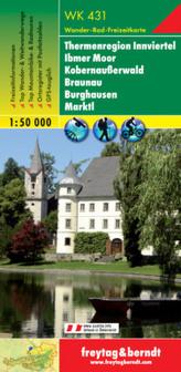 Freytag & Berndt Wander-, Rad- und Freizeitkarte Thermenregion Innviertel, Ibmer Moor, Kobernaußerwald, Braunau, Burghausen, Mar