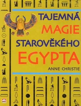 Tajemná magie starověkého Egypta