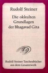 Die okkulten Grundlagen der Bhagavad Gita