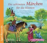 Die schönsten Märchen für die Kleinen, 1 Audio-CD