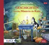 Geschichten von der Maus für die Katz, 2 Audio-CDs