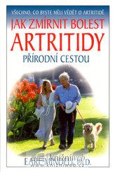 Jak zmírnit bolest artritidy