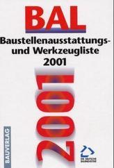 BAL 2001, Baustellenausstattungs- und Werkzeugliste