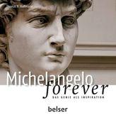 Michelangelo forever