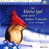 Der kleine Igel und seine besten Freunde, 1 Audio-CD