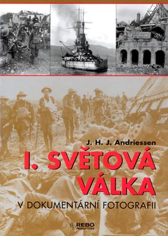 I. světová válka v dokumentární fotografii