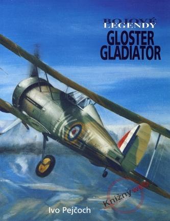 Bojové legendy - Gloster Gladiator