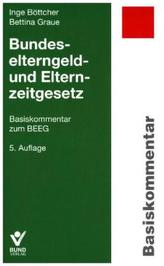 Bundeselterngeld- und Elternzeitgesetz (BEEG), Basiskommentar